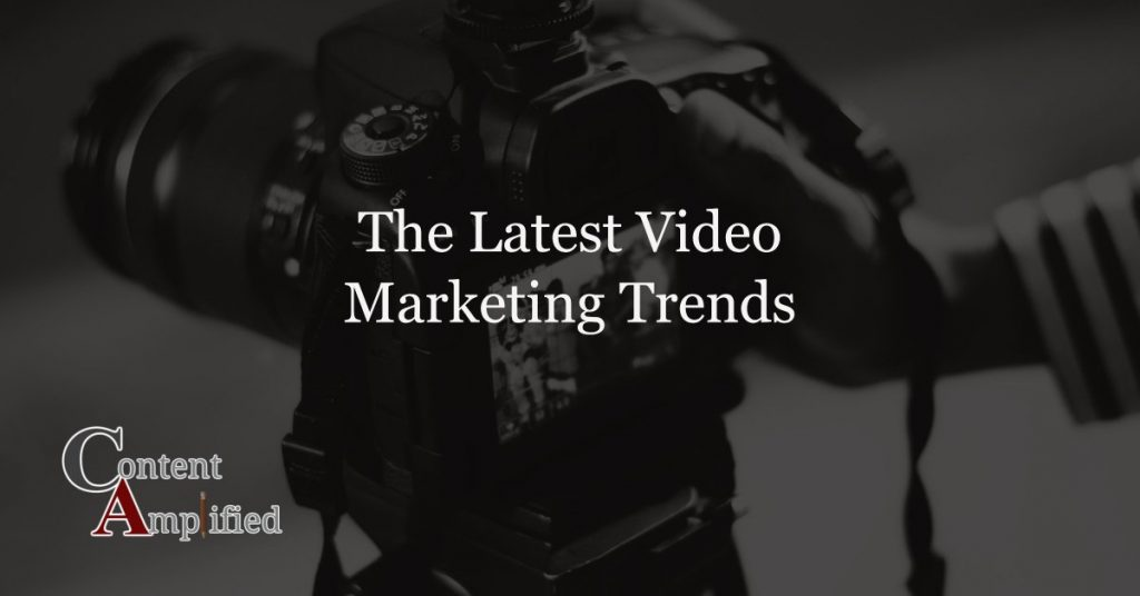 The Leading Video Marketing Trends For 2019