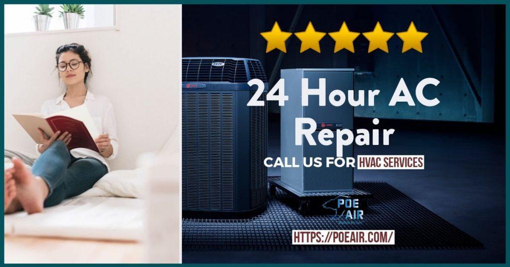 24 Hour AC Repair - 7 Reasons Why?