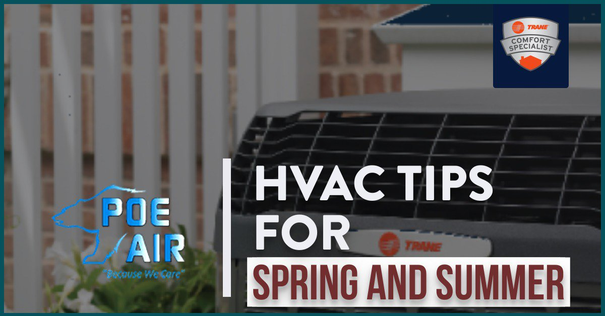 Spring and Summer HVAC Tips